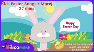 Kids Easter Songs   27 Mins Easter Song And Bunny Song Collection And More   Kids Songs Collection