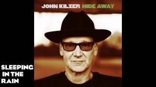 John Kilzer - Sleeping In The Rain (Official Audio)