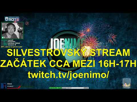 Pozvánka na SILVESTROVSKÝ STREAM | Začátek mezi 16h-17h | twitch.tv/joenimo/ | CZ/SK