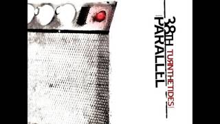 38th Parallel - Turn The Tides (Full Album)