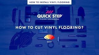 How to cut vinyl flooring | Tutorial by Quick-Step