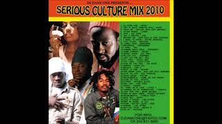 Serious Culture Mix 2010 /Sanchez Beres Hammond Freddie McGregorTarrus Riley Jah Cure