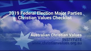 2019 Federal Election Christian Values Checklist - Major Parties on Checklist