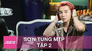 HTV2 - LẦN ĐẦU TÔI KỂ SƠN TÙNG MTP - TẬP 2 FULL