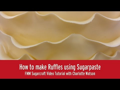 How to make Sugarpaste Ruffles | FMM Sugarcraft Tutorial