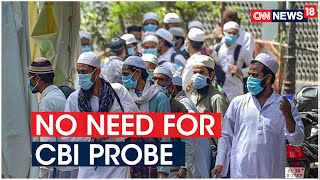 Centre Tells SC No Need For CBI Probe In Nizamuddin Markaz Case | CNN News18 - Download this Video in MP3, M4A, WEBM, MP4, 3GP
