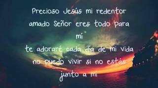 Precioso Jesus Letra - Esperanza de Vida