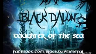 BlackDawn - Daughter Of The Sea