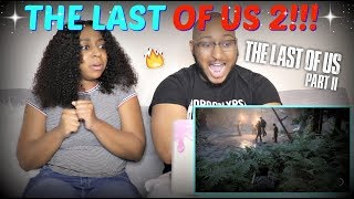 """""""The Last of Us Part II"""" – E3 2018 Gameplay Reveal Trailer REACTION!!"""