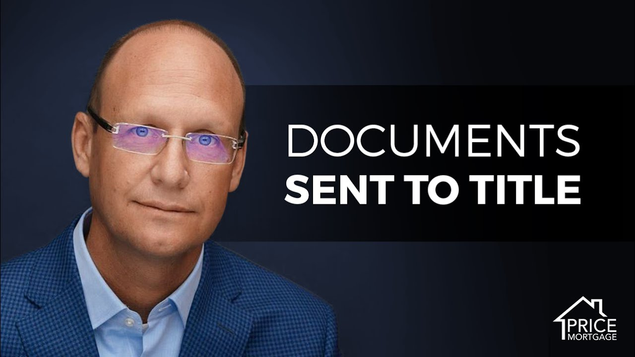 Documents Sent To Title