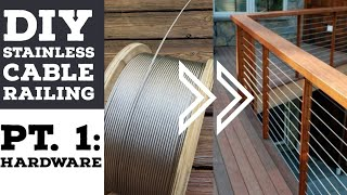 Cheapest DIY Stainless Cable Deck Railing Pt 1: The Materials