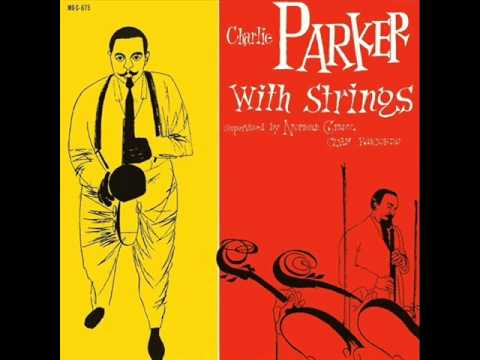Charlie Parker Quartet with Jimmy Carroll Orchestra - I Didn't Know What Time It Was