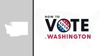 How To Vote In Washington 2020