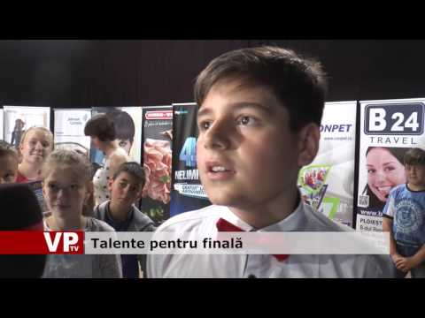 Talente pentru finală