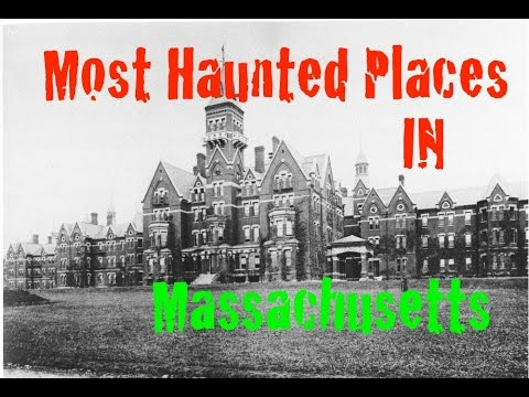 Video Most Haunted Places In Massachusetts