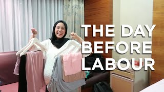 The Day Before Labour | Vivy Yusof