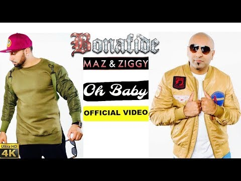 Oh Baby  Bonafide (Maz & Ziggy)