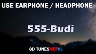 [8D]5:55 - Budi-8D Audio