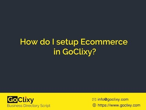 How do I setup Ecommerce in GoClixy?