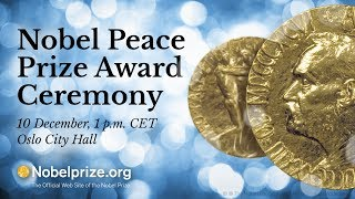 2017 Nobel Peace Prize Ceremony - International Campaign to Abolish Nuclear Weapons (ICAN)