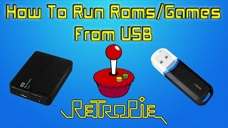 RetroPie Run Roms / Games From Usb Stick Or Usb Hard Drive