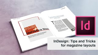 Indesign: Tips And Tricks For Creating Magazine Spreads