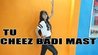 Tu Cheez Badi hai Mast Mast | Machine | Udit Narayan | Neha Kakkar | Dance Choreography