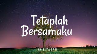 Nobitasan - Tetaplah Bersamaku (Lyric)