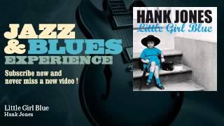 Hank Jones - Little Girl Blue