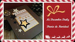 Preparando mi December Daily. El Décimo de Navidad. Episodio 6