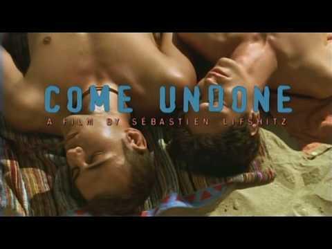 Come Undone Trailer