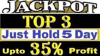 TOP 3 Jackpot 35% Sureshot Returns In 5 Days ....