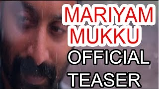 Mariyam Mukku - Malayalam Movie Teaser