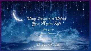 Using Intuition to Unlock Your Magical Life - Video