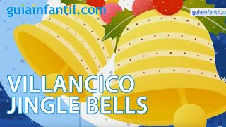 Jingle Bells, Navidad hoy es Navidad. Villancico en español