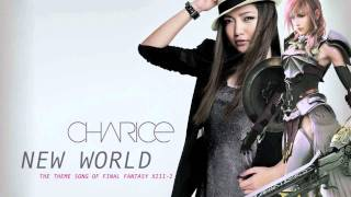 Charice - New World - The English Theme Song of Final Fantasy XIII-2 + Lyrics