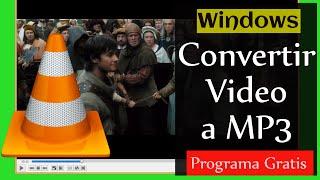 Cómo Convertir Video a mp3 con VLC Player