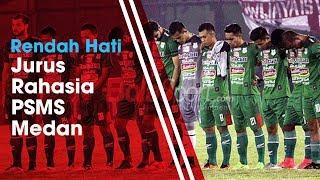 Rendah Hati Jadi Jurus Jitu PSMS Medan Keluar dari Zona Degradasi