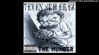 7even Spherez - The Hunger (Prod by Dr G)