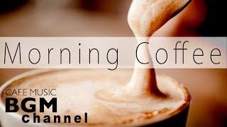 Relaxing Morning Cafe Music - Jazz, Soul, Bossa Nova Music For Work, Study, Relax.