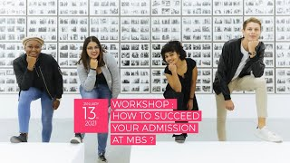 Workshop – How to succeed your admission at MBS ?