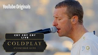 Coldplay - Cry Cry Cry (Live in Jordan)