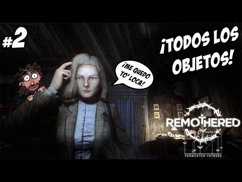 LOCALIZANDO TODOS LOS OBJETOS :D | REMOTHERED: TORMENTED FATHERS #2 | Gameplay Español | Let's Play
