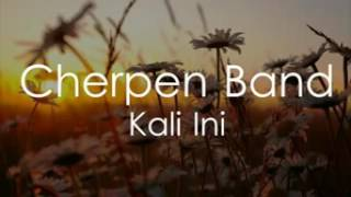Download lagu Cherpen Band Kali Ini Mp3
