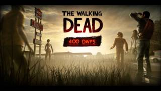 The Walking Dead: 400 Days Soundtrack - Chain Reaction
