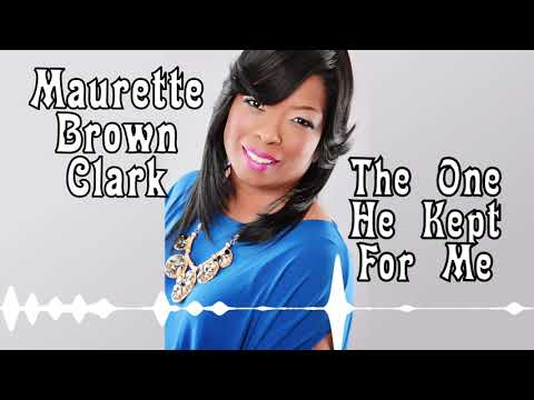 the one he kept for me maurette brown clark free mp3