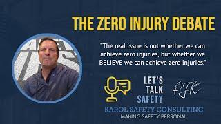 The Zero Injury Debate
