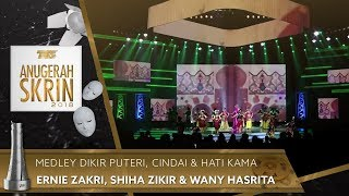Medley Dikir Puteri, Cindai & Hati Kama - Ernie Zakri, Shiha Zikir & Wany Hasrita   #ASK2018