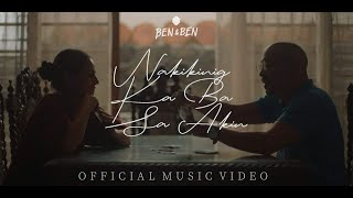 Ben&Ben - Nakikinig ka ba sa Akin | Official Music Video