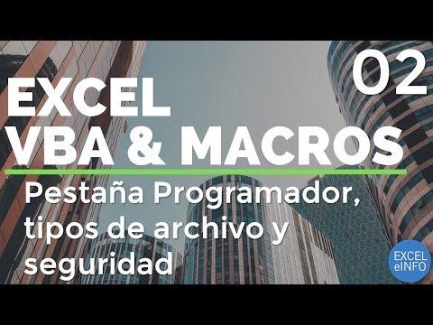 Curso Excel VBA y Macros - Cap. 2 - Pestaña Programador, tipos de archivo y seguridad